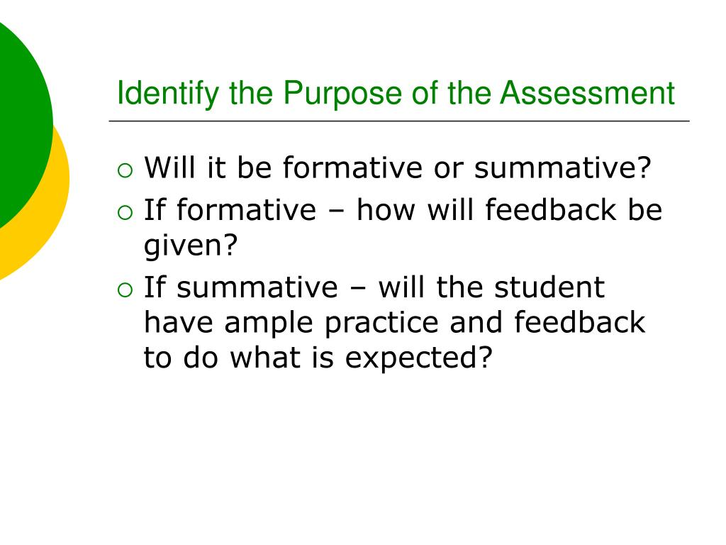 Identify the Purpose of the Assessment