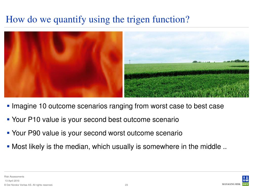 How do we quantify using the trigen function?