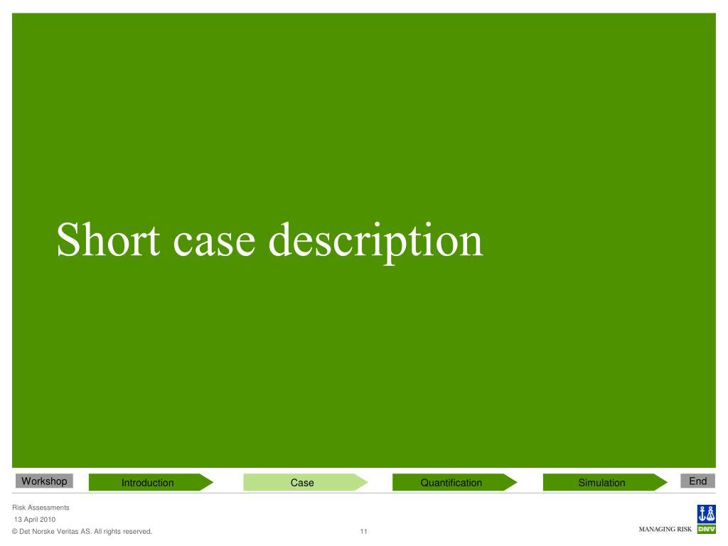 Short case description