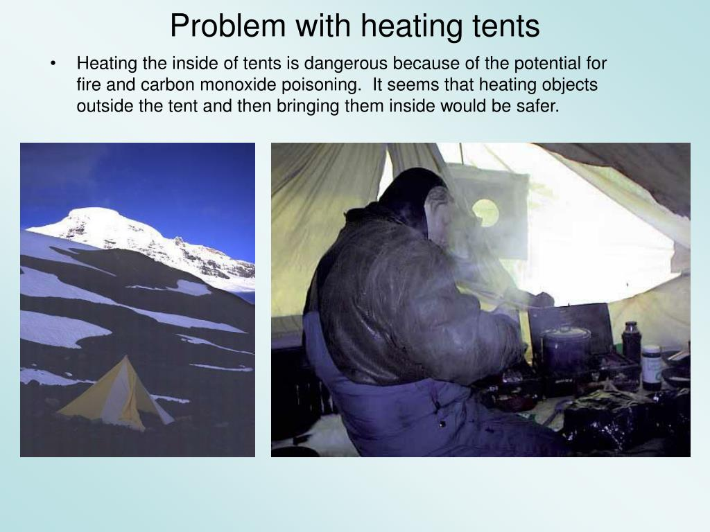 Problem with heating tents
