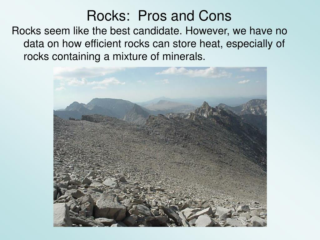 Rocks:  Pros and Cons