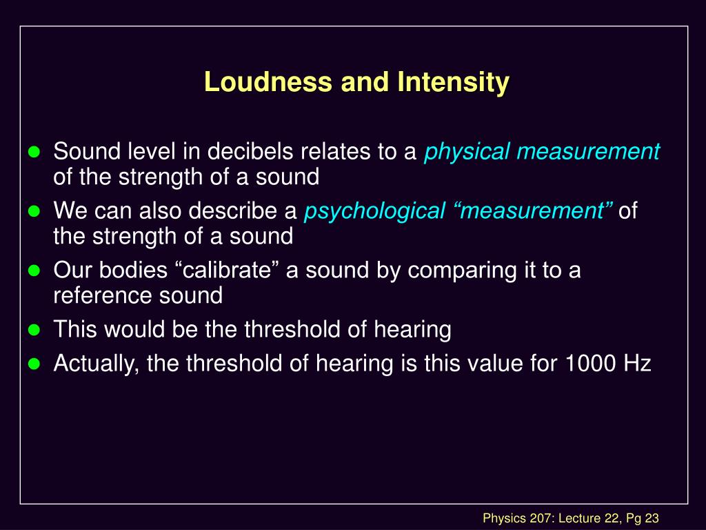 Loudness and Intensity
