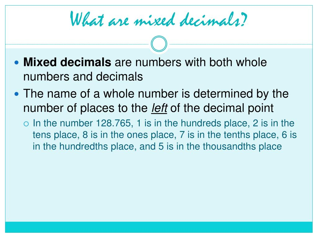 What are mixed decimals?