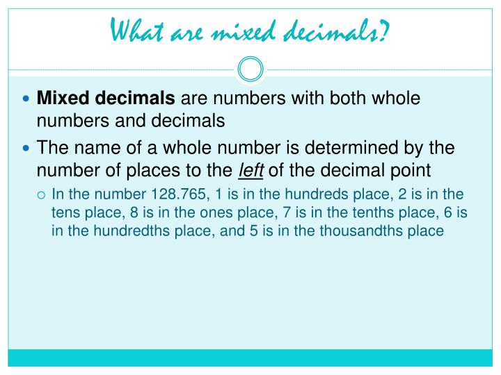 What are mixed decimals