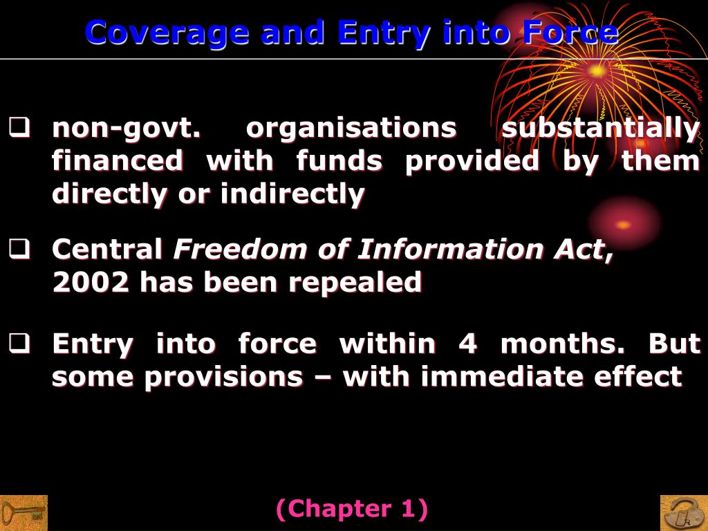 Coverage and Entry into Force