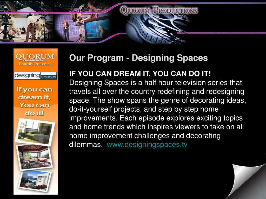Our Program - Designing Spaces