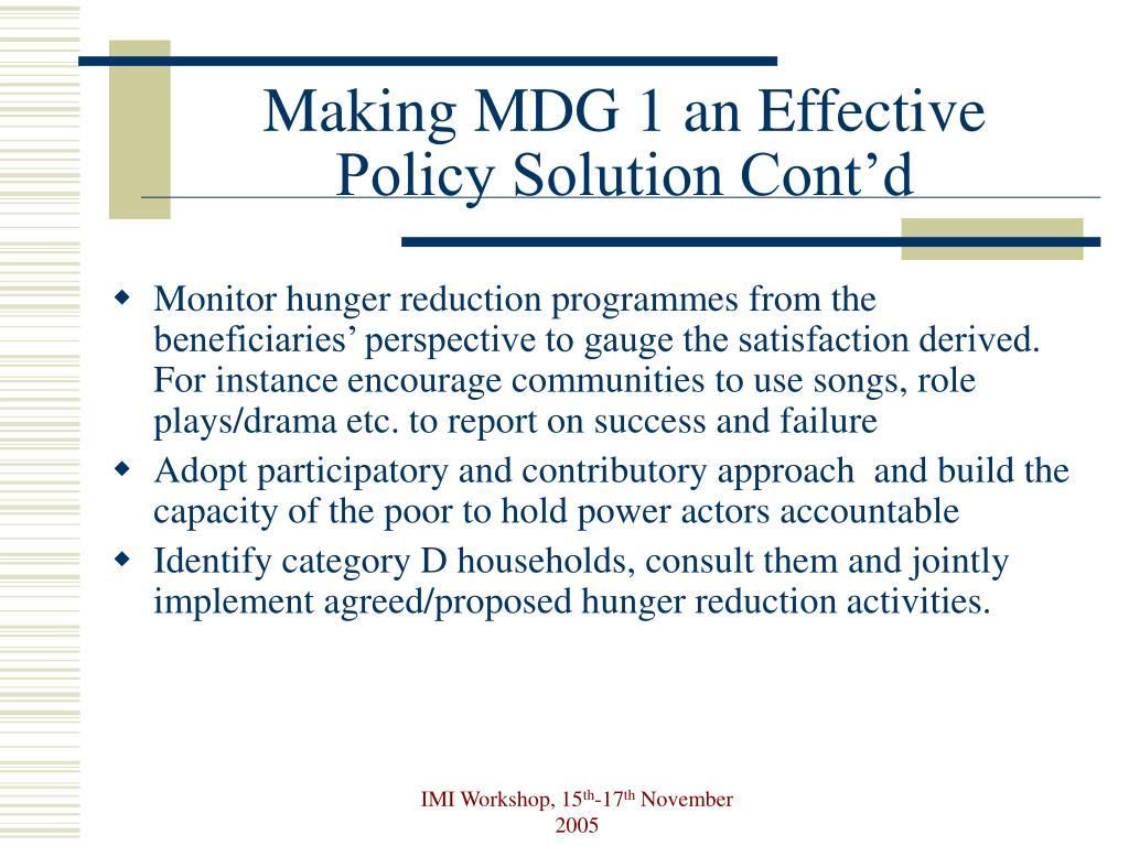 Making MDG 1 an Effective Policy Solution Cont'd