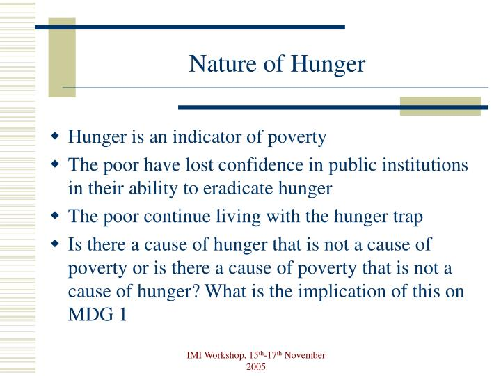 Nature of hunger