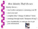 how identity theft occurs