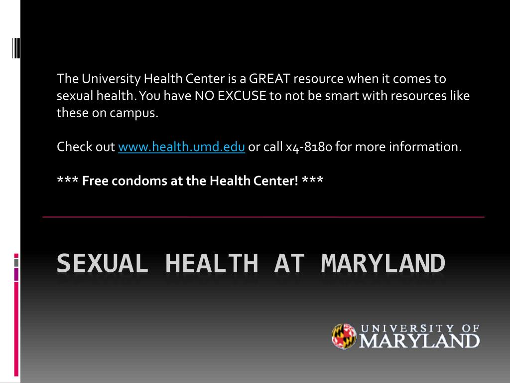 The University Health Center is a GREAT resource when it comes to sexual health. You have NO EXCUSE to not be smart with resources like these on campus.