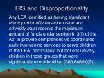eis and disproportionality