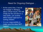 need for ongoing dialogue