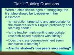 tier 1 guiding questions