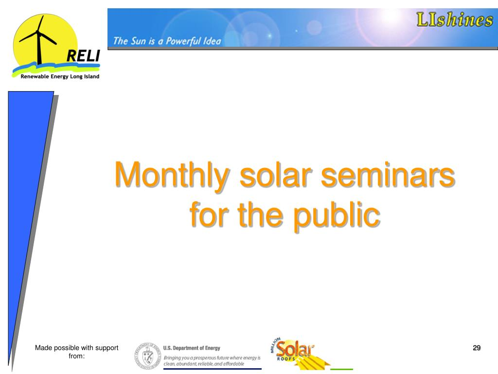Monthly solar seminars for the public