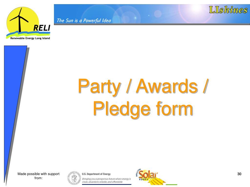 Party / Awards / Pledge form