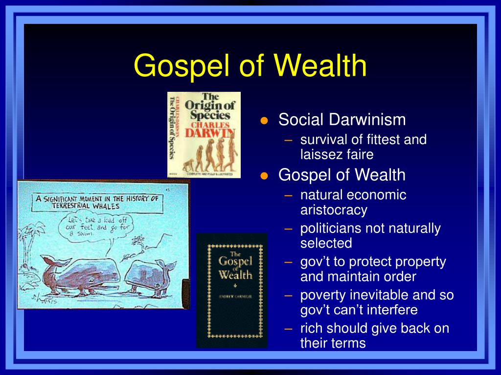 """gospel of wealth The prosperity gospel goes by many names: word of faith, health and wealth, name it and claim it this """"different gospel"""" teaches that god provides rewards."""