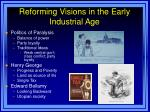 reforming visions in the early industrial age