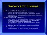 workers and historians
