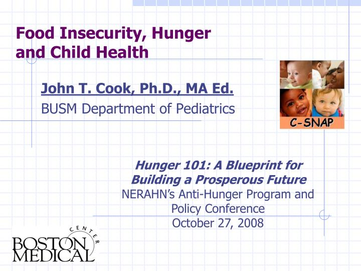Food insecurity hunger and child health