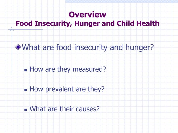 Overview food insecurity hunger and child health