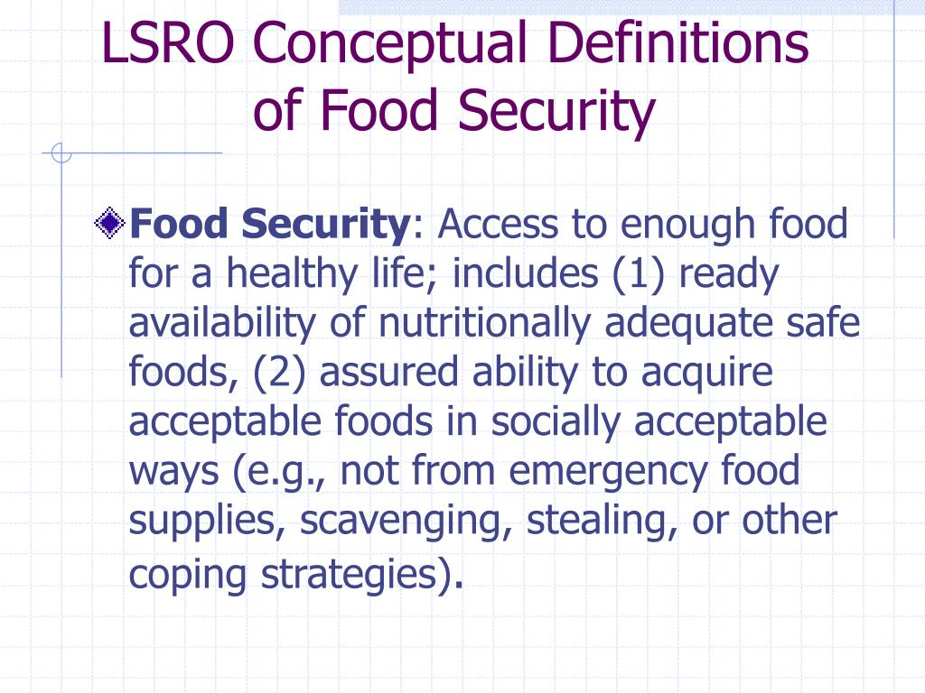 LSRO Conceptual Definitions of Food Security