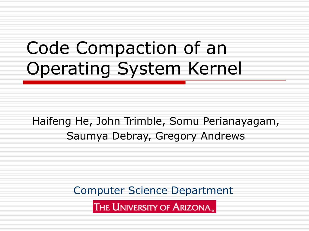 code compaction of an operating system kernel l.