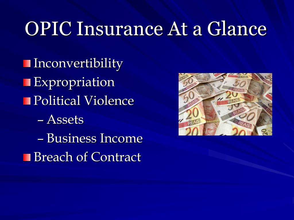 OPIC Insurance At a Glance