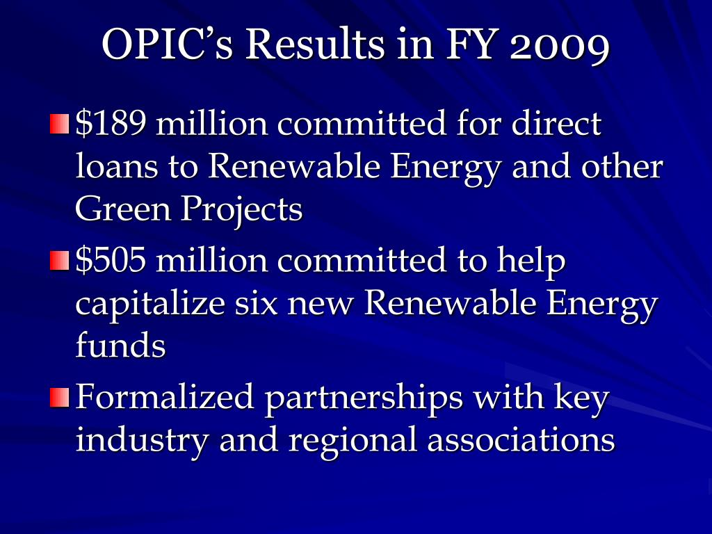 OPIC's Results in FY 2009