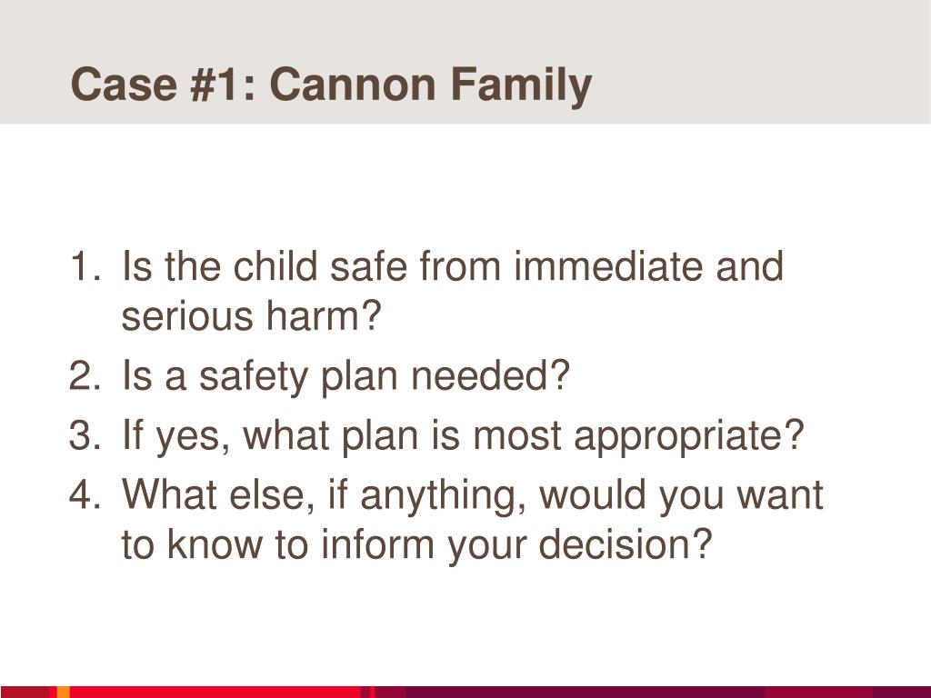 Case #1: Cannon Family
