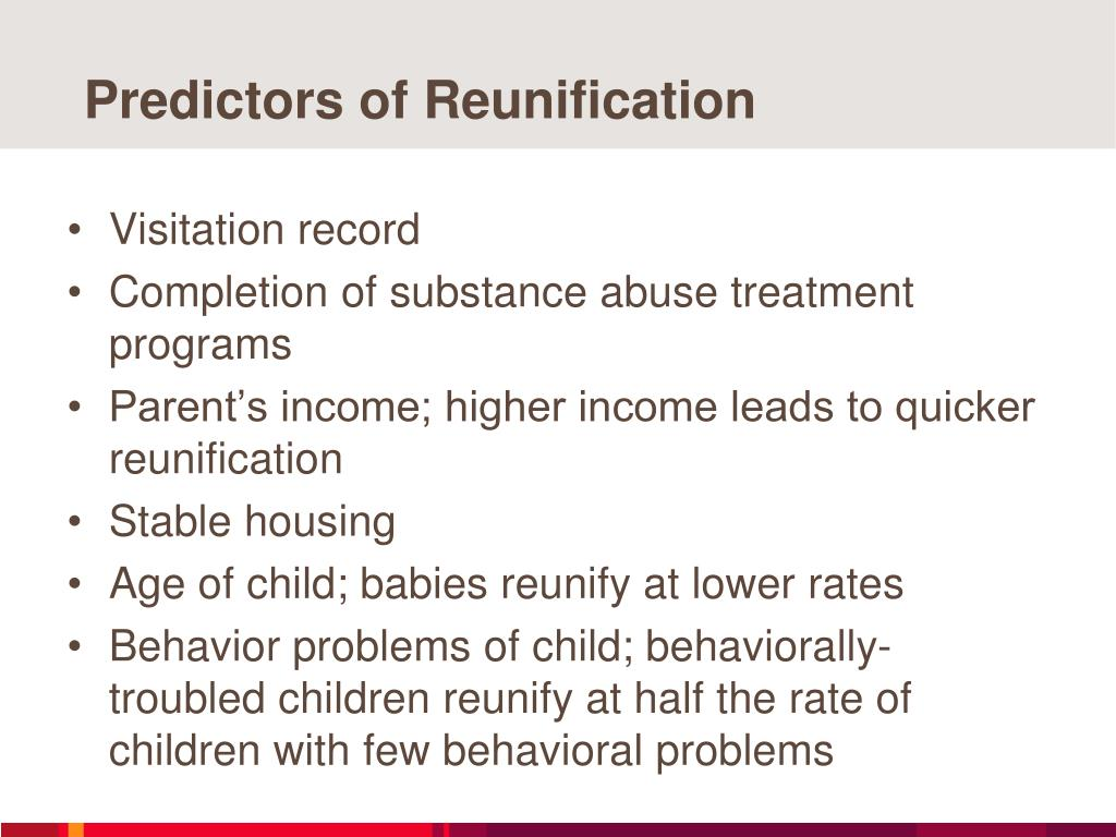 Predictors of Reunification