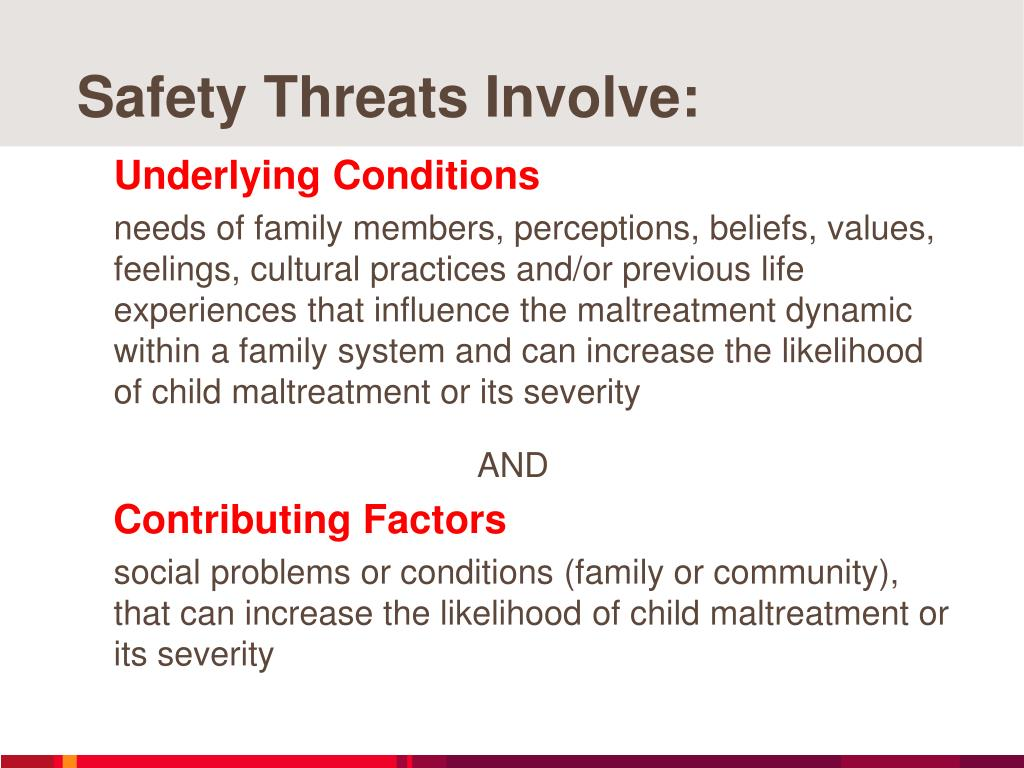 Safety Threats Involve: