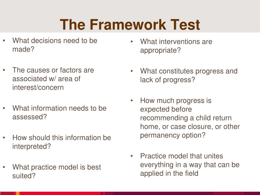 The Framework Test