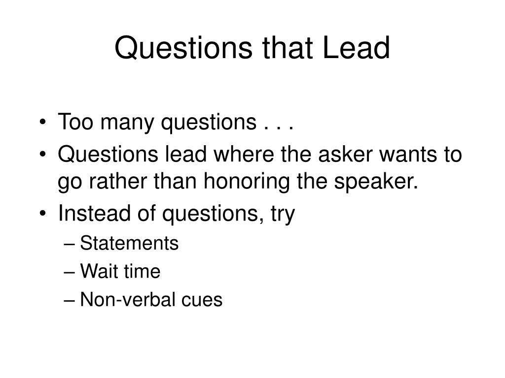 Questions that Lead