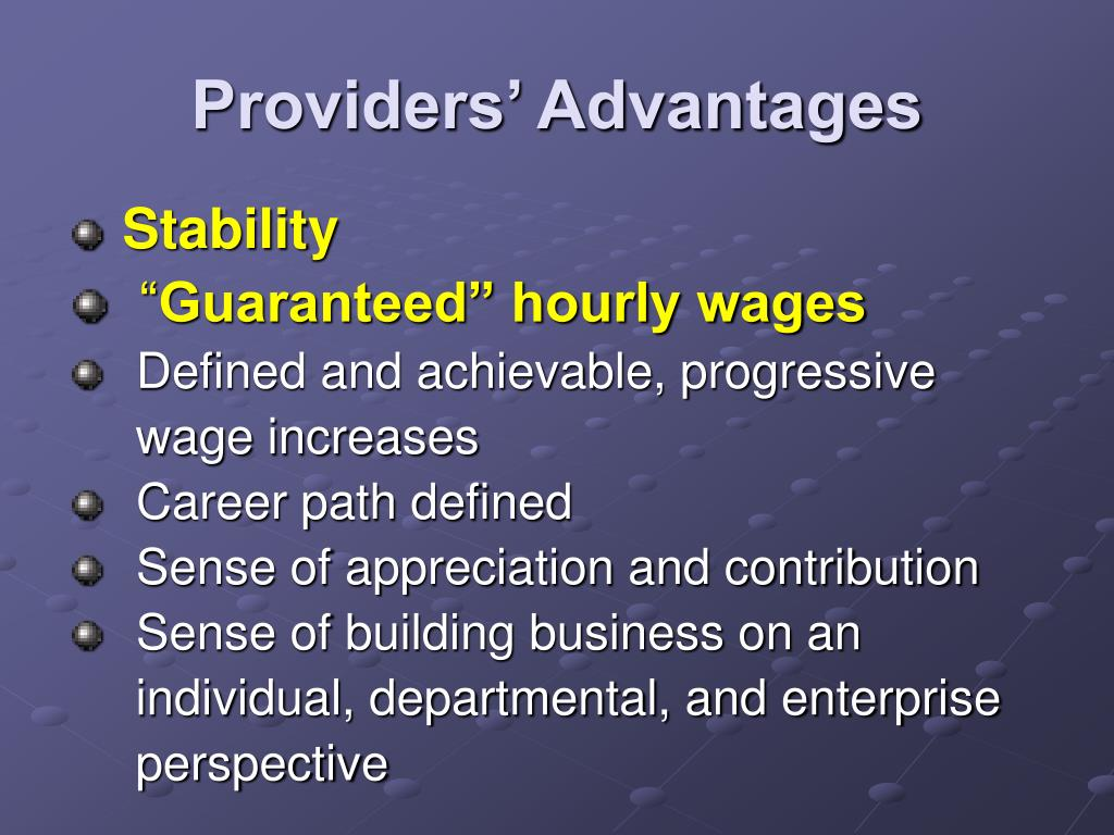 Providers' Advantages