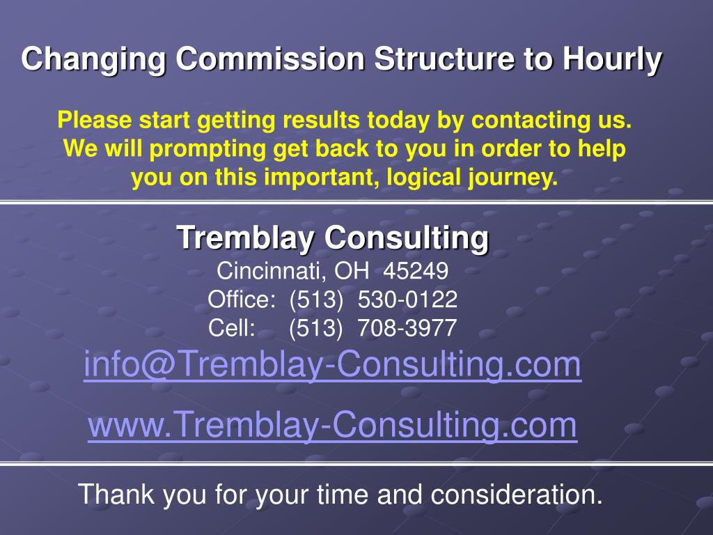 Changing Commission Structure to Hourly