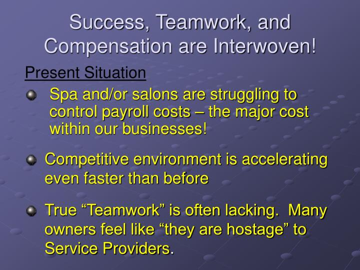 Success teamwork and compensation are interwoven