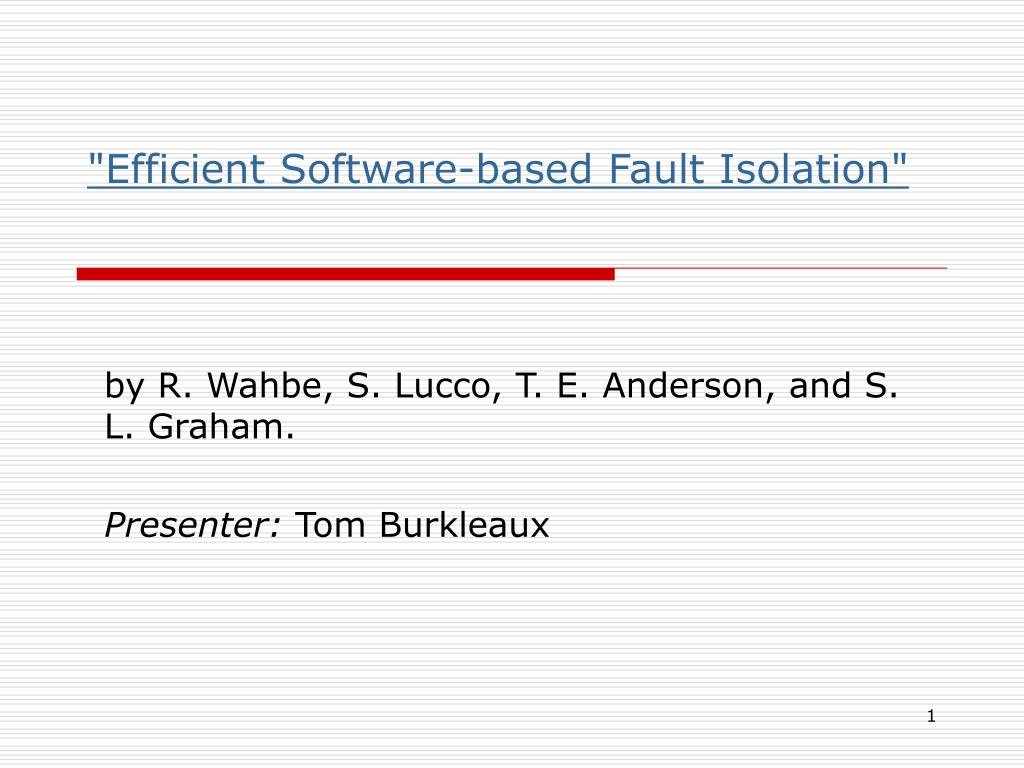 efficient software based fault isolation l.