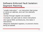 software enforced fault isolation segment matching