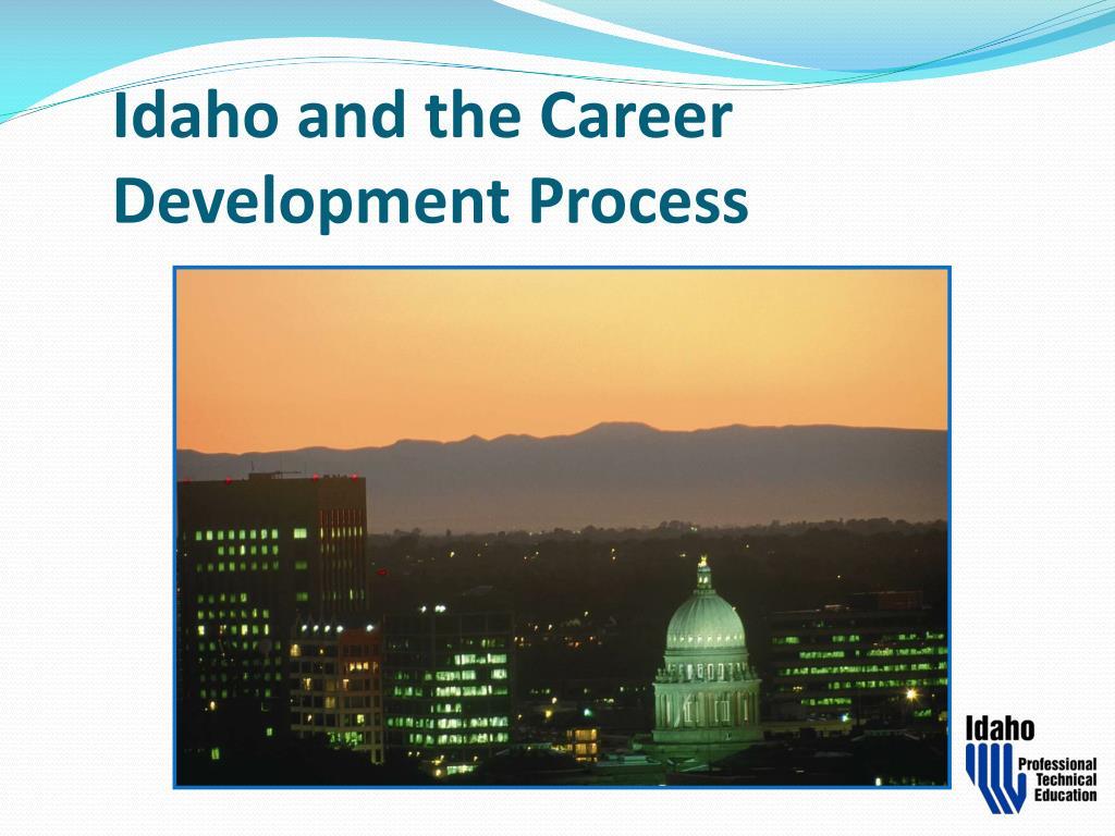 Idaho and the Career Development Process