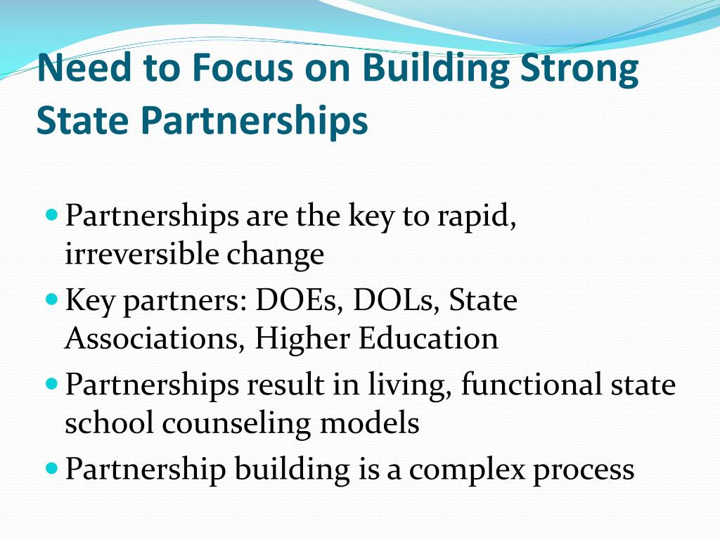 Need to Focus on Building Strong State Partnerships
