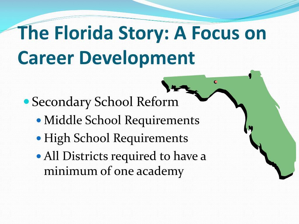 The Florida Story: A Focus on Career Development