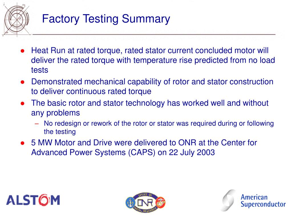 Factory Testing Summary