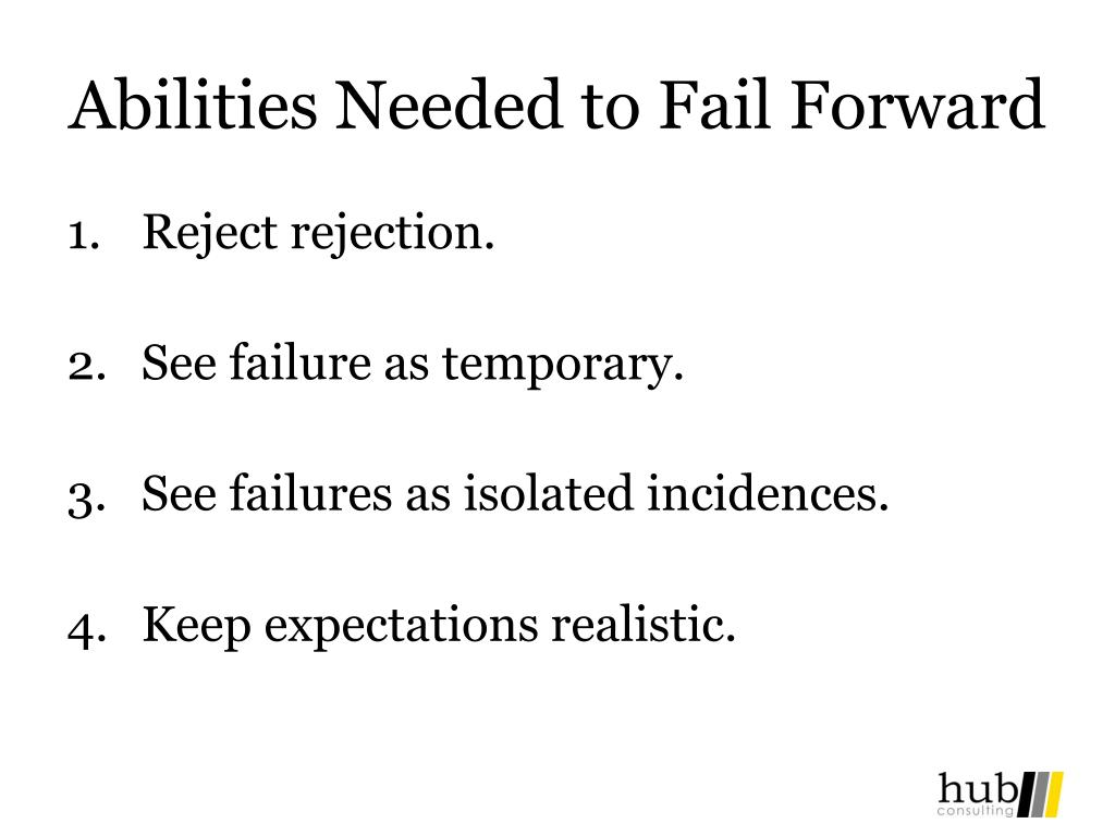 Abilities Needed to Fail Forward
