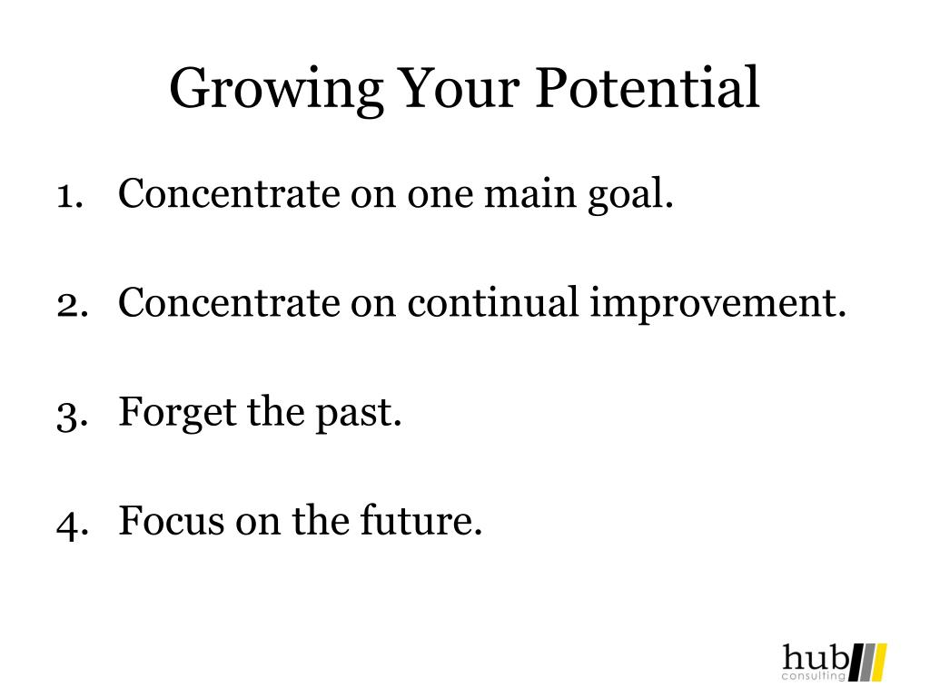 Growing Your Potential