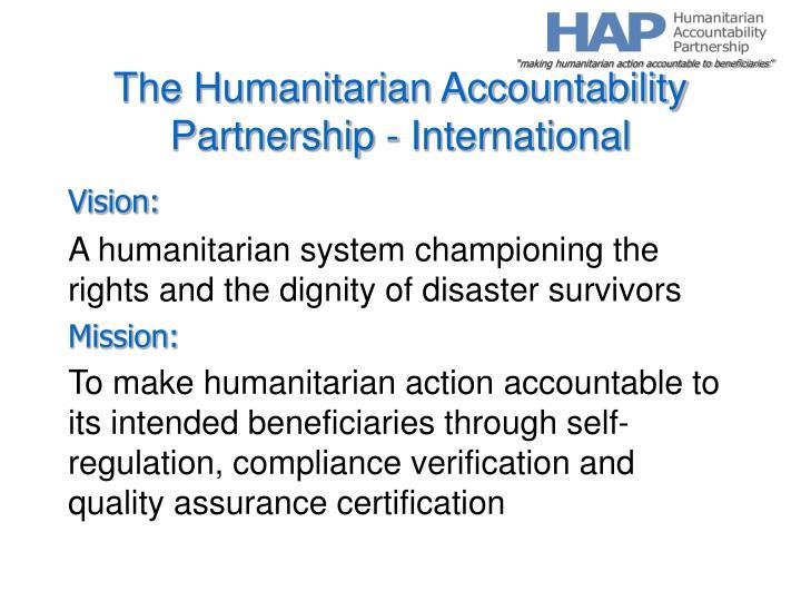 The humanitarian accountability partnership international