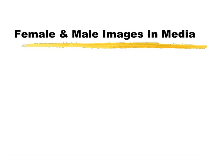 Female male images in media