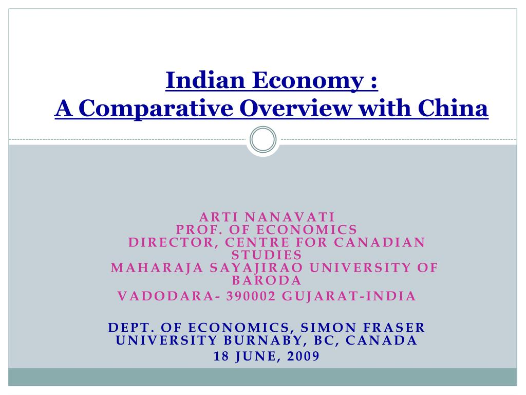 indian economy a comparative overview with china l.