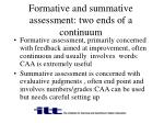 formative and summative assessment two ends of a continuum