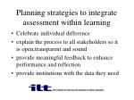 planning strategies to integrate assessment within learning