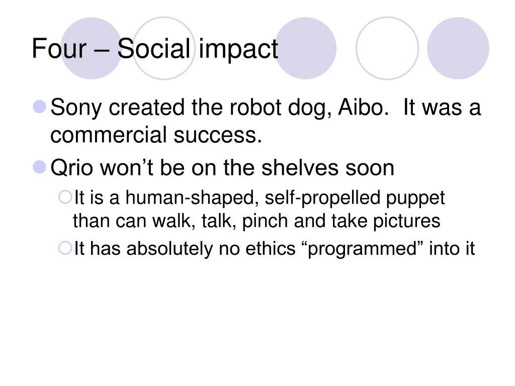 Four – Social impact